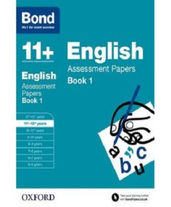 Bond 11+: English: Assessment Papers: 11+-12+